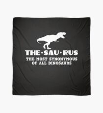 Funny Thesaurus Dinosaur Shirt Thesaurus Rex t-shirt THE MOST SYNONYMOUS Scarf