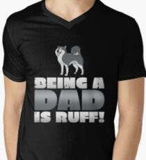 Being A Dad is Ruff Men's V-Neck T-Shirt