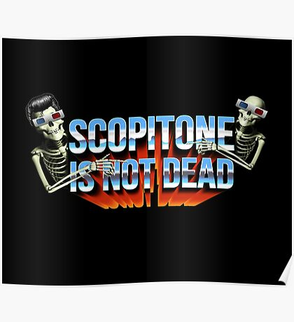 SCOPITONE IS NOT DEAD Poster