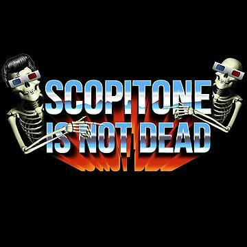 «SCOPITONE IS NOT DEAD» par SIND