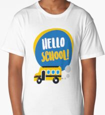 Hello School pre school kindergarten first grade young cool - gift idea Long T-Shirt