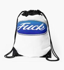 Fuck Ford Drawstring Bag