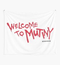 Welcome To Mutiny Wall Tapestry