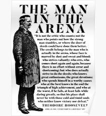 """Theodore Roosevelt """"Mann in der Arena"""" Rede Poster"""