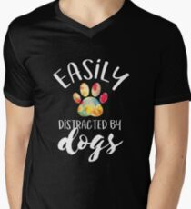 Easily distracted by dogs Men's V-Neck T-Shirt