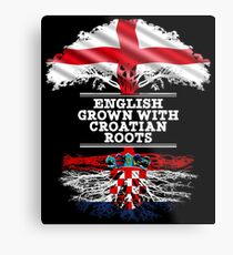 English Grown With Croatian Roots Gift For Croatian From Croatia - Croatia Flag in Roots Metal Print