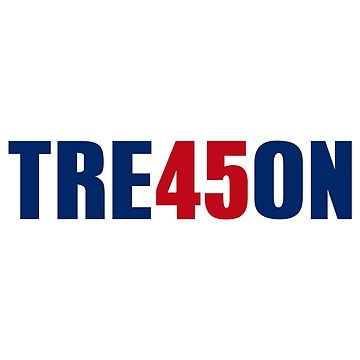 TRE45ON TREASON by CafePretzel