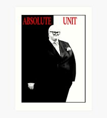 Absolute Unit Meme: Scarface Tony Montana  Art Print