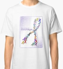 The Colors of Courage Cancer Awareness Ribbons Classic T-Shirt