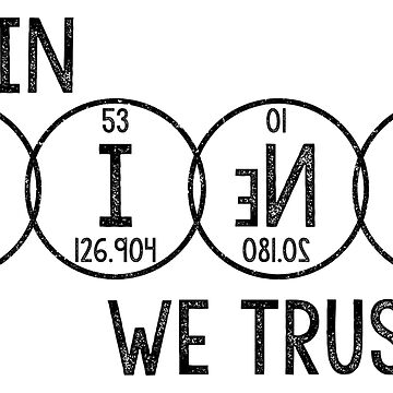 In Science We Trust by RecoveryGift