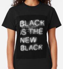 Black Is The New Black Classic T-Shirt