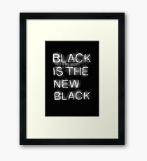 Black Is The New Black Framed Print