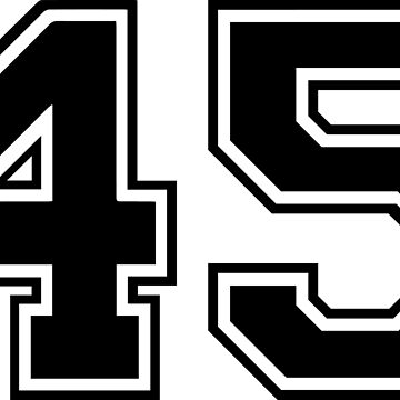 Varsity Black Number 45 Single | Black and white forty five number by igorsin
