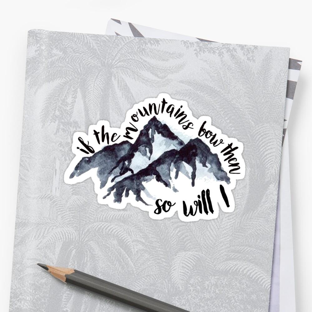 wenn die Berge sich verbeugen, dann werde ich auch Sticker