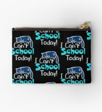 I can't school today (2) Studio Pouch