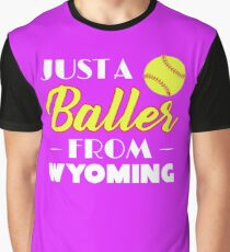 Just A Baller From Wyoming Graphic T-Shirt