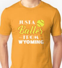 Just A Baller From Wyoming Unisex T-Shirt