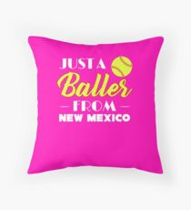 Just A Baller From New Mexico Throw Pillow