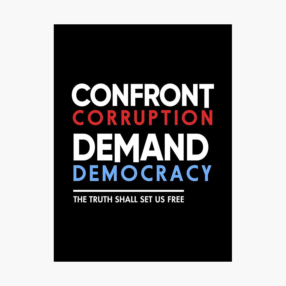 Confront Corruption Nachfrage Demokratie Shirt Fotodruck