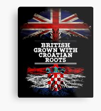 British Grown With Croatian Roots Gift For Croatian From Croatia - Croatia Flag in Roots Metal Print