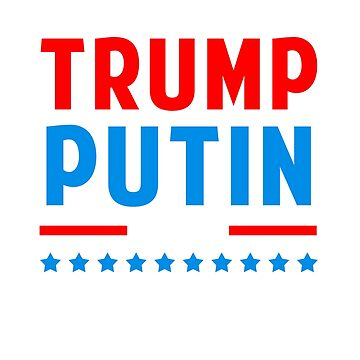 Vote Trump Putin 2020 Sarcastic Political T-Shirt	 by studio-gj