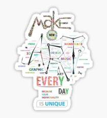 Make New Art Every Day Sticker