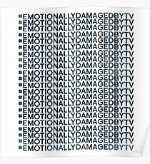 #Emotionally Damaged By TV on Repeat Poster
