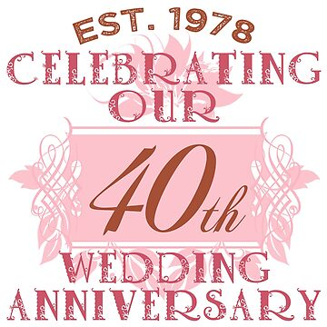Cute 40th Anniversary by thepixelgarden