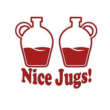 Nice Jugs- Funny saucy Humor by Ice-Tees