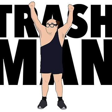Trash Man Design  by SimpleDees