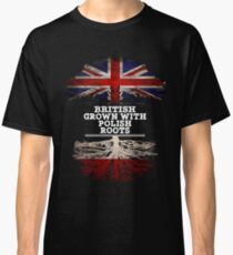 British Grown With Polish Roots Gift For Polish From Poland - Poland Flag in Roots Classic T-Shirt