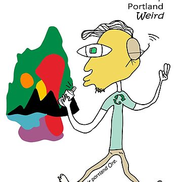 Keep portland weird by Gumsole