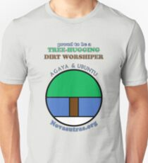 Tree-hugging Dirt Worshiper Novasutras Slim Fit T-Shirt