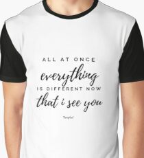 I See You - Tangled Quote Graphic T-Shirt