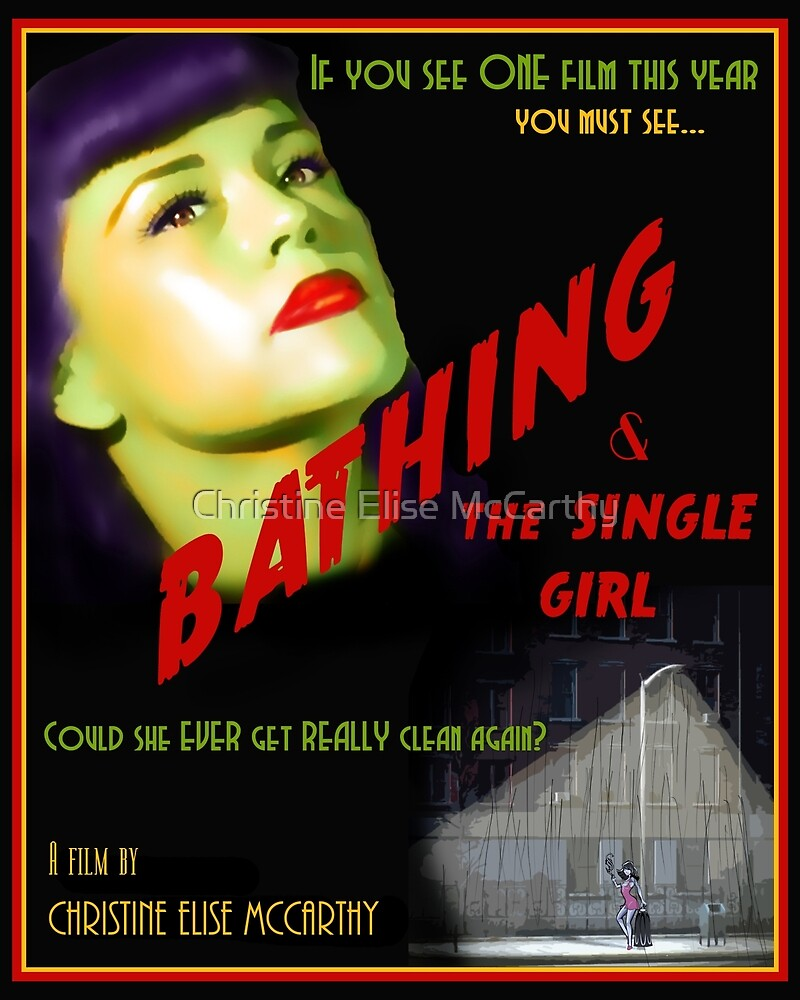 Bathing & the Single Girl Poster  by Christine Elise McCarthy