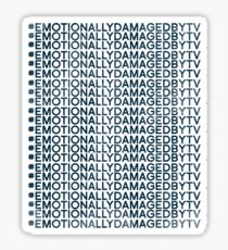 #Emotionally Damaged By TV on Repeat Sticker