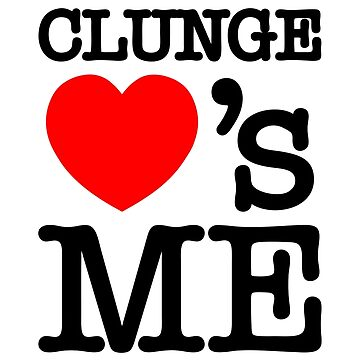 CLUNGE LOVE'S ME by tinybiscuits