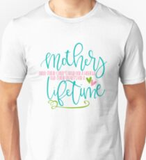 Mothers Hold Their Child's Hand For A Moment And Their Hearts For Lifetime Unisex T-Shirt