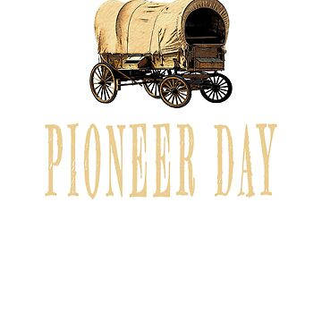 Pioneer day mormon design by jhussar
