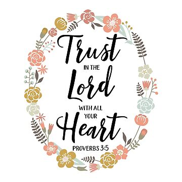 PROVERBS 3:5 by funkythings