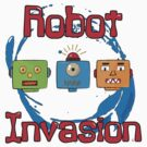 Robot Invasion by Paola Jofre