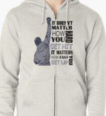 Sylvester Stallone  - It Doesn't Matter How Hard You Get Hit It Matters How Fast You Get Up. Zipped Hoodie