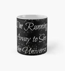 Running Away to See the Universe Mug