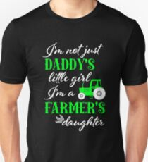 Farmers Daughter Tractor Farming Daddy's Little Girl Unisex T-Shirt