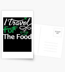 I travel for the food Shirt foodie world traveller Postcards
