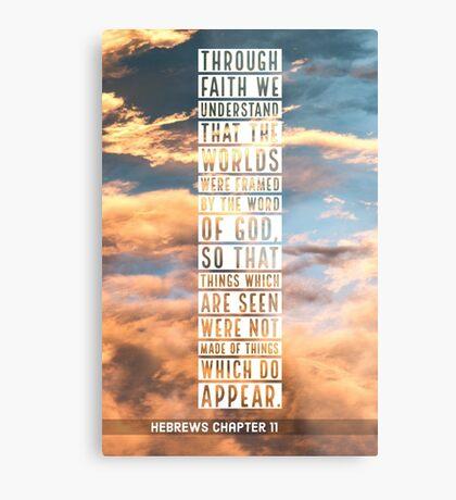 Hebrews chapter 11 Metal Print