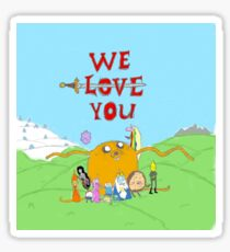 We Love You - Adventure Time Sticker