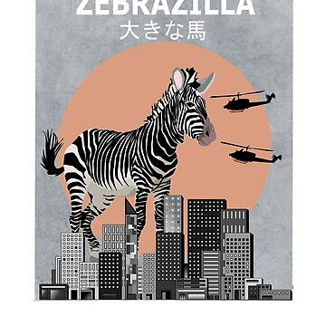 Zebrazilla Zebra Funny Animal T-Shirt Bird Owner Gift by Ducky1000