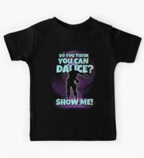 So you think you can Dance? Kids Tee