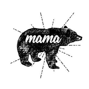 Mama Bear Birthday Mothers Day gift by RosinaSays